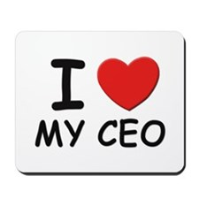 I love ceos Mousepad