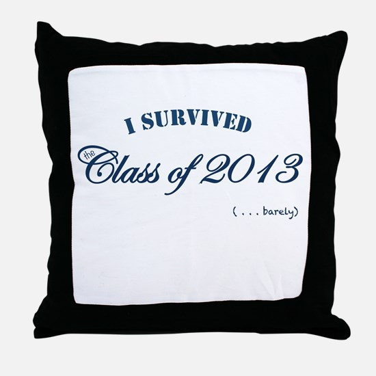 I survived the Class of 2013 Throw Pillow