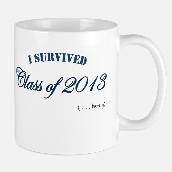 I survived the Class of 2013 Mug
