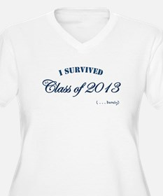 I survived the Class of 2013 Plus Size T-Shirt