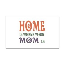 Home is Where Mom is Car Magnet 20 x 12