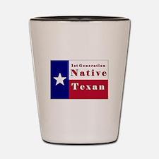 1st Generation Native Texan Flag Shot Glass