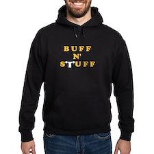 BUFF N STUFF Hoodie