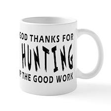 Dear God Thanks For Fox Hunting Mug