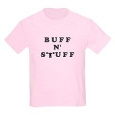 BUFF N' STUFF T-Shirt