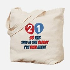 Gifts for the individual turning 21 Tote Bag