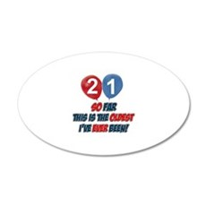 Gifts for the individual turning 21 Wall Decal