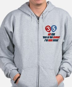 Gifts for the individual turning 35 Zip Hoodie
