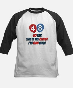 Gifts for the individual turning 48 Tee