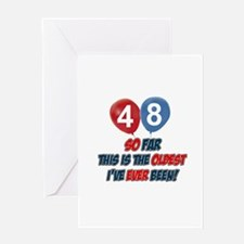 Gifts for the individual turning 48 Greeting Card