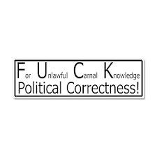 F.U.C.K Political Correctness Car Magnet 10 x 3