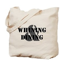 Whining & Dining Tote Bag