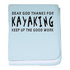 Dear God Thanks For Kayaking baby blanket