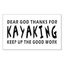 Dear God Thanks For Kayaking Decal
