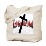 Let Go Let God Tote Bag