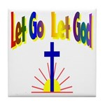 Let Go Let God Tile Coaster