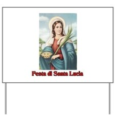 Festa di Santa Lucia Yard Sign