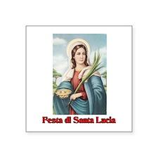 """Festa di Santa Lucia Square Sticker 3"""" x 3"""""""