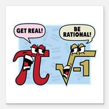 """Get Real Be Rational Square Car Magnet 3"""" x 3"""""""