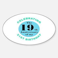40th Birthday Humor Sticker (Oval)