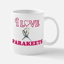 I Love Parakeets Mugs