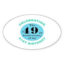 70th Birthday Humor Decal