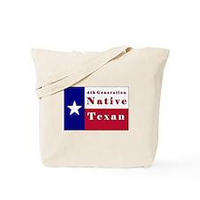 4th Generation Native Texan Flag Tote Bag