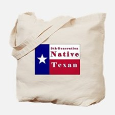 5th Generation Native Texan Flag Tote Bag