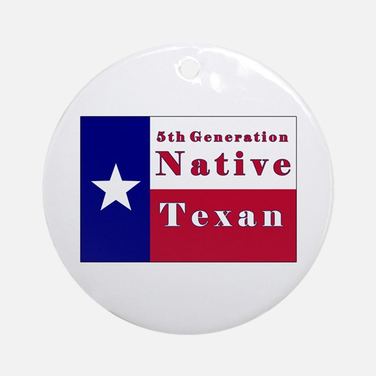 5th Generation Native Texan Flag Ornament (Round)
