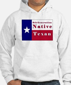 6th Generation Native Texan Flag Hoodie