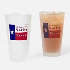 6th Generation Native Texan Flag Drinking Glass