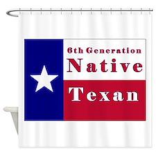 6th Generation Native Texan Flag Shower Curtain