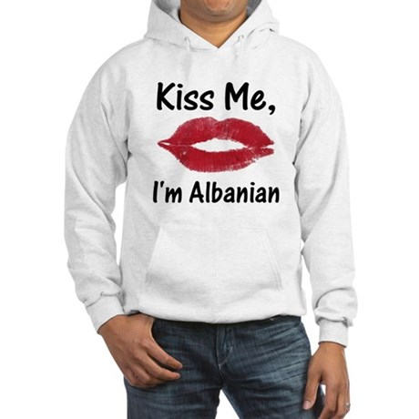 Kiss Me, I'm Albanian Hooded Sweatshirt