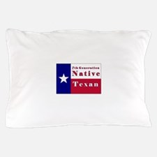 7th Generation Native Texan Flag Pillow Case