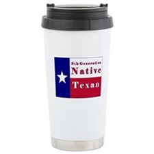 8th Generation Native Texan Flag Travel Mug