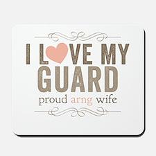 I Love my Guard Mousepad