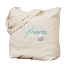 ARNG Fiancee Built to Last Tote Bag