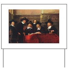 Rembrandt - Syndics of TCM Guild Yard Sign