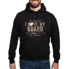I Love my Guard Hoody