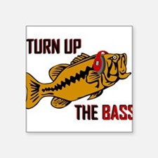 Funny Turn up the Bass design Sticker