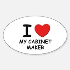 I love cabinet makers Oval Decal