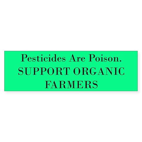 Support Organic Farmers Bumper Sticker