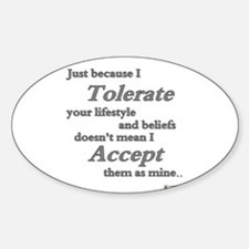 Tolerate Accept Decal