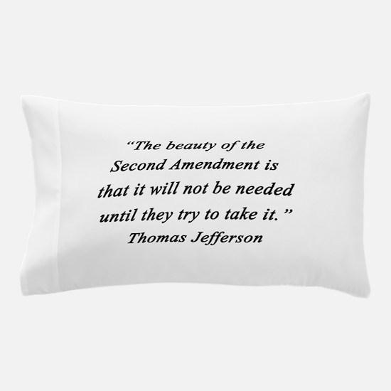 Jefferson - Second Amendment Pillow Case