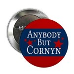 Anybody But Cornyn Campaign Button