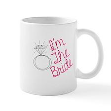 Im the bride Small Mug