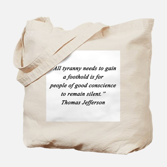 Jefferson - Tyranny Foothold Tote Bag