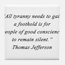 Jefferson - Tyranny Foothold Tile Coaster
