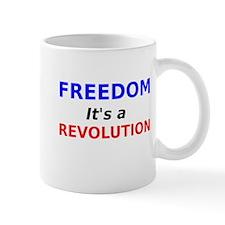 Freedom its a Revolution Mug