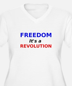 Freedom its a Revolution Plus Size T-Shirt